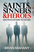 Saints, Sinners, & Heroes