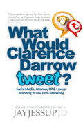 What Would Clarence Darrow Tweet