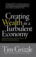 Creating Wealth in a Turbulent Economy